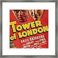 Tower Of London, Top L-r Boris Karloff Framed Print