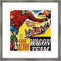 Wagon Team, Us Poster Art, Gene Autry Framed Print