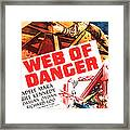 Web Of Danger, Us Poster, Adele Mara Framed Print