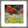 What He Inspires Never Fades Framed Print