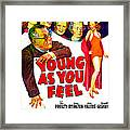 Young As You Feel, Us Poster, Jed Framed Print