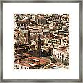 A View Of The Historic Center Framed Print