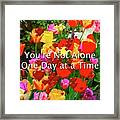 Aa One Day At A Time Framed Print