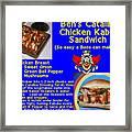 Ben's Catalina Chicken Kabob Sandwich Recipe Framed Print