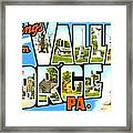 Greetings From Valley Forge Pennsylvania Framed Print