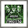 House Of Monsters Frankenstein Dracula Phantom Horror Movie Art Framed Print