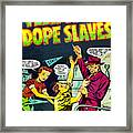 Teen-age Dope Slaves Framed Print