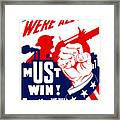 We're All In It - Ww2 Framed Print