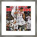 Brothers, Champions Louisville Wins National Championship Sports Illustrated Cover Framed Print