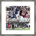 Mississippi Mayhem The Weekend The College Football Sports Illustrated Cover Framed Print