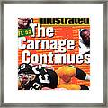Nfl Football The Carnage Continues Sports Illustrated Cover Framed Print