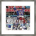 Rangers Spring How The Blueshirts Somehow Became The Sports Illustrated Cover Framed Print