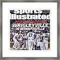 Wrigleyville Is Winnerville The New Vibe And Lots Of Wins Sports Illustrated Cover Framed Print