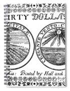 Continental Banknote, 1776 Spiral Notebook