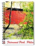 Covered Bridge In Autumn Fairmount Park Philadelphia Spiral Notebook