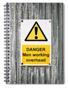 Danger Sign Spiral Notebook