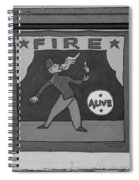Fire Eater In Black And White Spiral Notebook