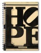 Hope In Sepia Spiral Notebook