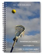 Lacrosse Reach Higher Spiral Notebook