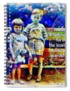 Matthew 25 40 Spiral Notebook
