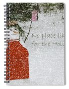No Place Like Home Spiral Notebook