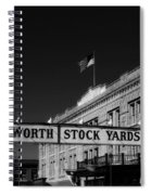 The Stock Yards Of Fort Worth Spiral Notebook