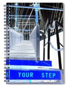 Watch Your Step Spiral Notebook