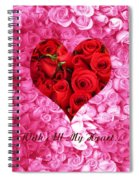 With All My Heart... Spiral Notebook