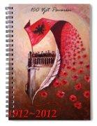 100 Vjetori I Pavaresis Se Shqiperise  Spiral Notebook