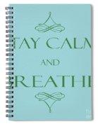 181- Breathe Spiral Notebook