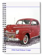 Ford Special Deluxe Coup E  From 1946  Spiral Notebook