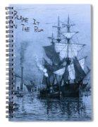 Blame It On The Rum Schooner Spiral Notebook