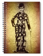 Charles Chaplin Quote Typography Art Spiral Notebook
