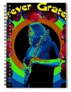Forever Grateful Spiral Notebook
