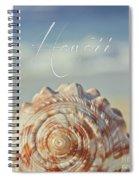 Kapukaulua Aia I Laila Ke Aloha Island Dreams Spiral Notebook