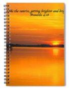 2014 02 25 03 Proverbs 4 18 Spiral Notebook