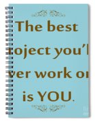 208- The Best Project You'll Ever Work On Is You Spiral Notebook