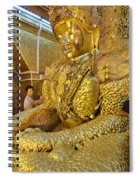 4 M Tall Sitting Buddha With Thick Layer Of Golden Leaves In Mahamuni Pagoda Mandalay Myanmar Spiral Notebook