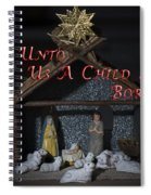 A Child Is Born Spiral Notebook