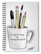 A Cup Of Tools To Express Freedom Spiral Notebook