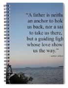 A Father Is Lighthouse Quote Spiral Notebook