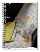 A Quilt Is Something To Keep The One You Love Warm Spiral Notebook