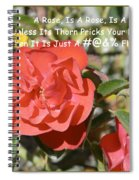 A Rose Is A Rose Spiral Notebook
