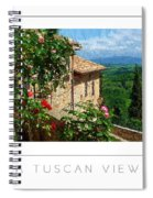 A Tuscan View Poster Spiral Notebook