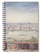 A View Of London From St Pauls To The Custom House, 1837 Spiral Notebook