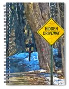A Yellow Diamond Sign With The Words Hidden Driveway On The Side  Spiral Notebook