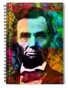 Abe The Broham Lincoln 20140217 Spiral Notebook