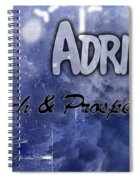 Adrian - Rich And Prosperous Spiral Notebook