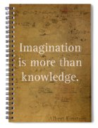 Albert Einstein Quote Imagination Science Math Inspirational Words On Worn Canvas With Formula Spiral Notebook