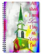 All That I Am Spiral Notebook